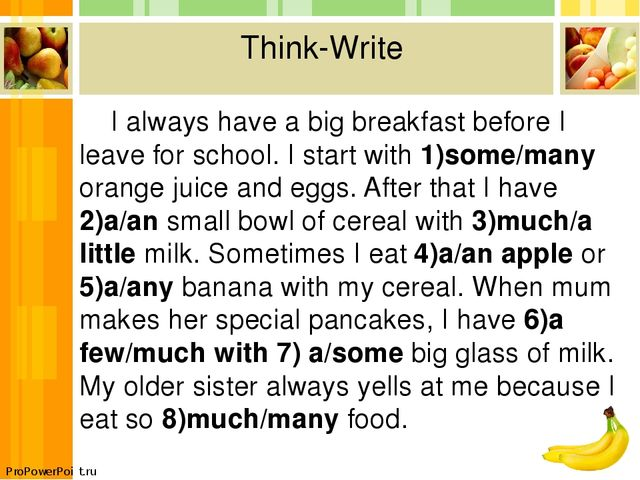Think-Write I always have a big breakfast before I leave for school. I start...
