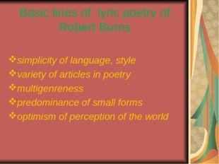 Basic lines of lyric poetry of Robert Burns simplicity of language, style var