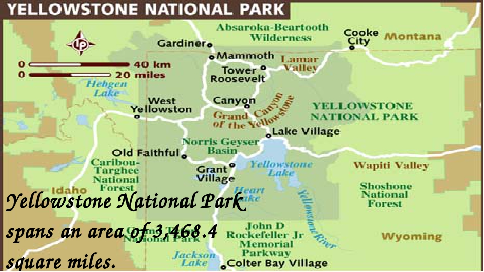 Yellowstone National Park spans an area of 3,468.4 square miles.