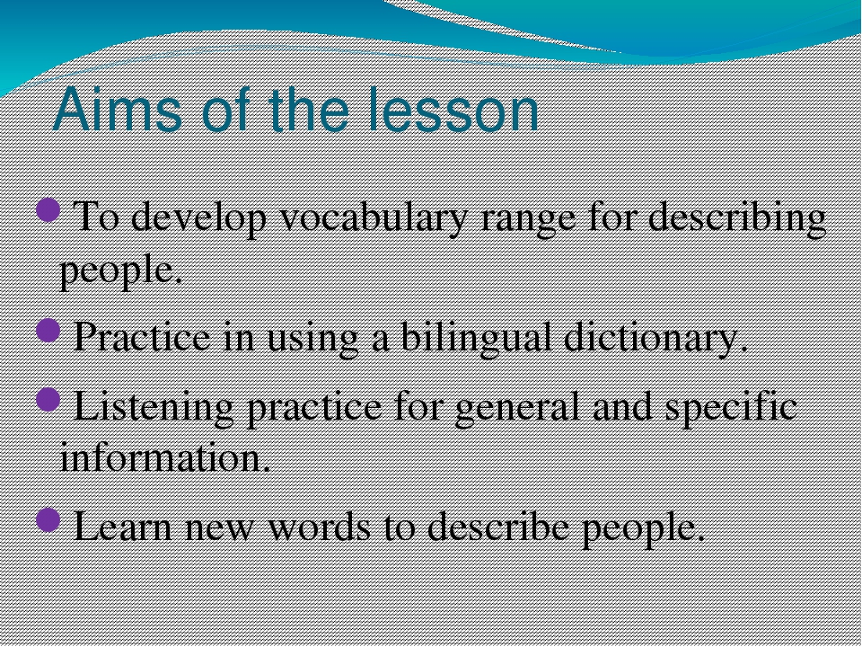 Aims of the lesson To develop vocabulary range for describing people. Practic...
