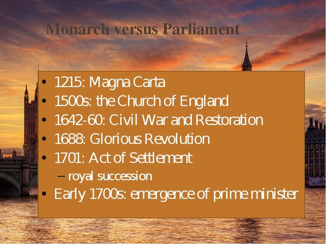monarchy vs parliament leadership should monarchs Absolutism vs constitutional monarchy essay government was a constitutional monarchy in which rulers were confined to the laws of the state, giving the people some liberties, best exemplified by william and mary during the stuart monarchial rule.