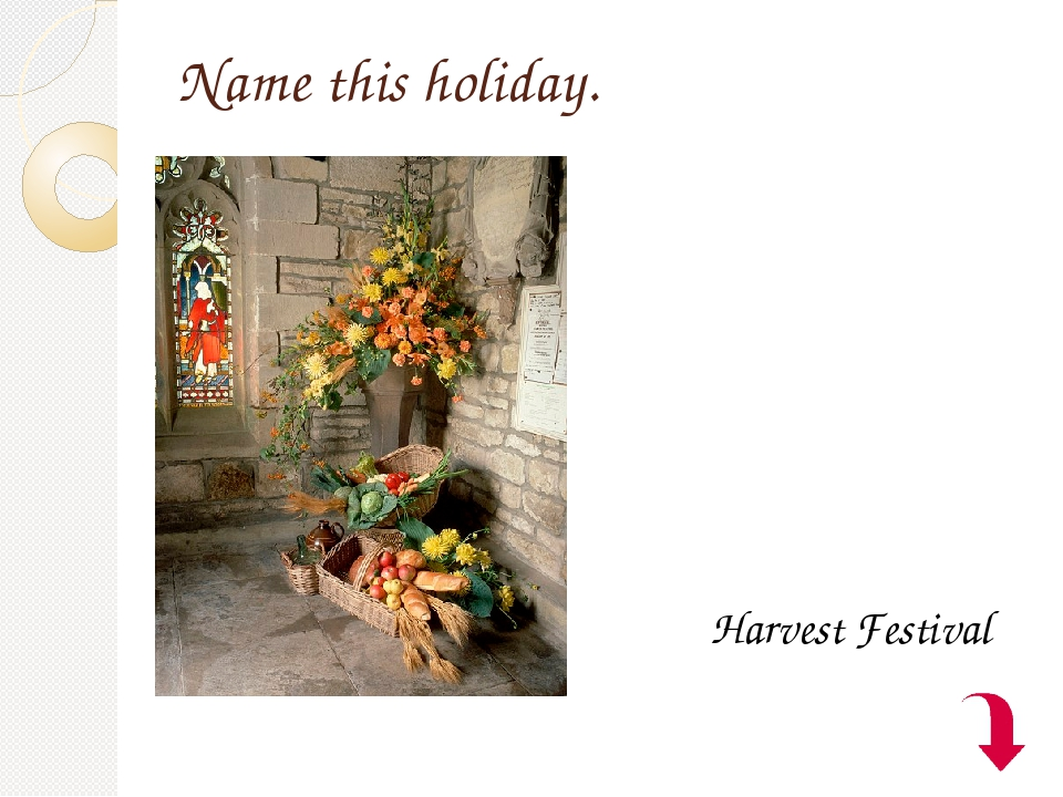Name this holiday. Harvest Festival