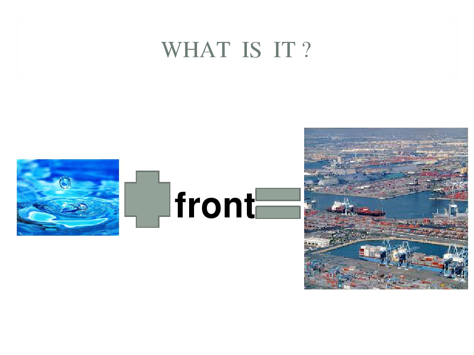 WHAT IS IT ? front