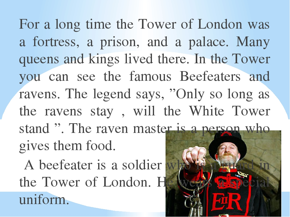 For a long time the Tower of London was a fortress, a prison, and a palace. M...
