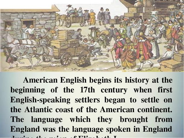 the beginnings of american english essays and comments A brief history of english literature i hope that students who visit this page will take issue with the summary comments here  the beginnings of american.