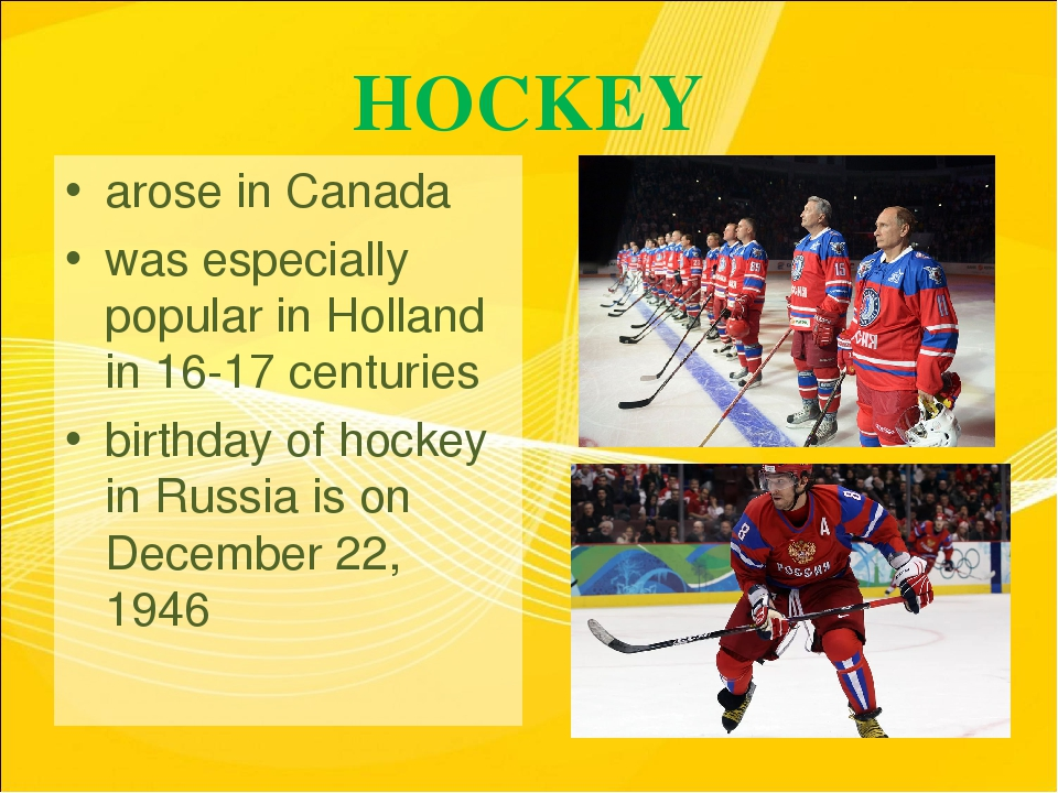 HOCKEY arose in Canada was especially popular in Holland in 16-17 centuries b...