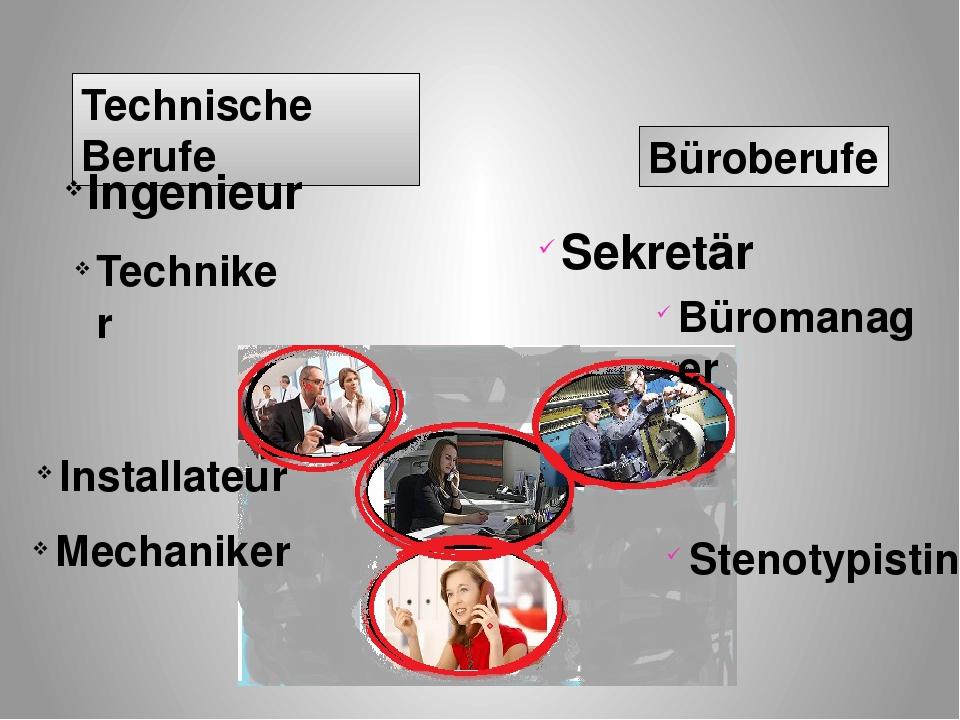 Technische Berufe Büroberufe Ingenieur Techniker Mechaniker Installateur Sten...