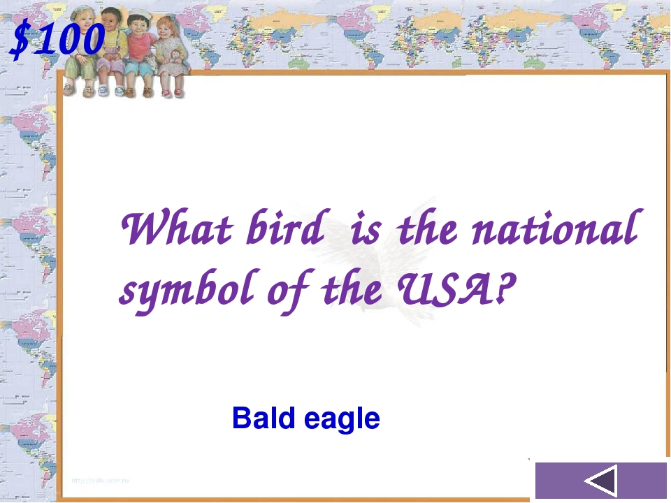 What bird is the national symbol of the USA? $100 Bald eagle