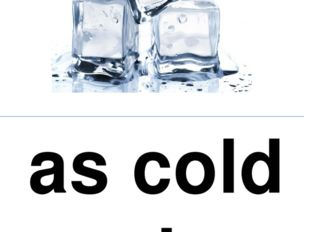 as cold as ice