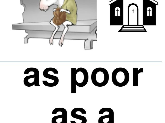 as poor as a church mouse