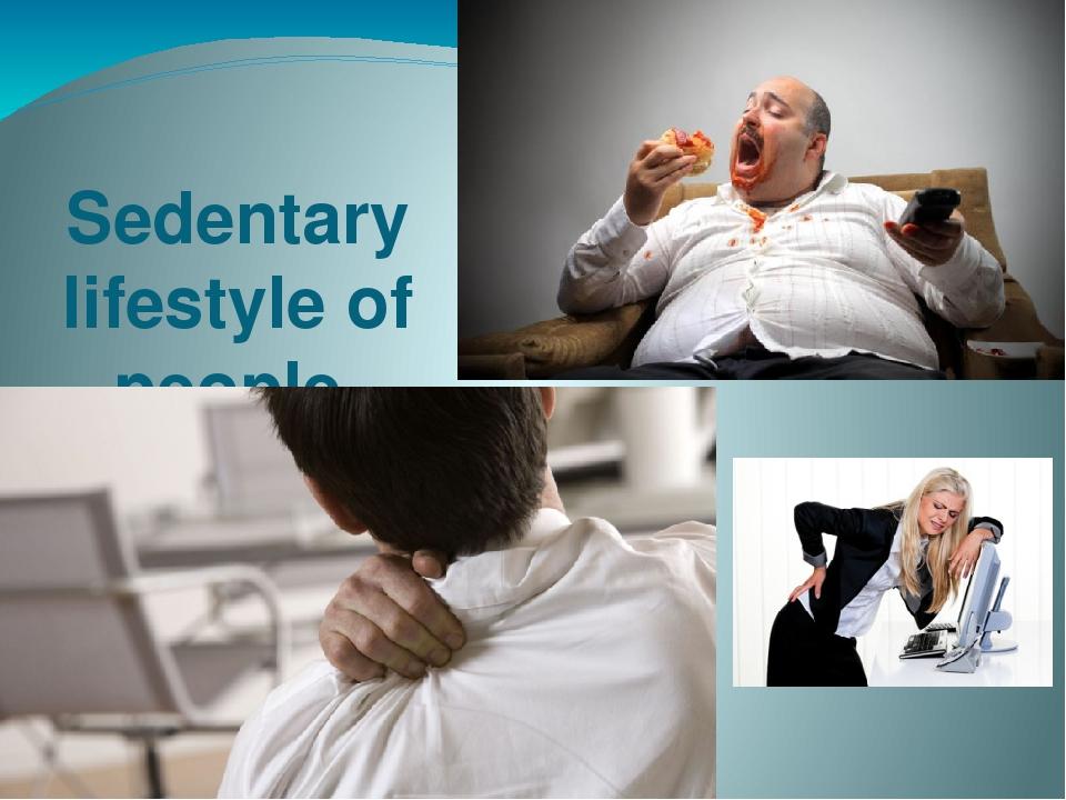 sedentry lifestyle