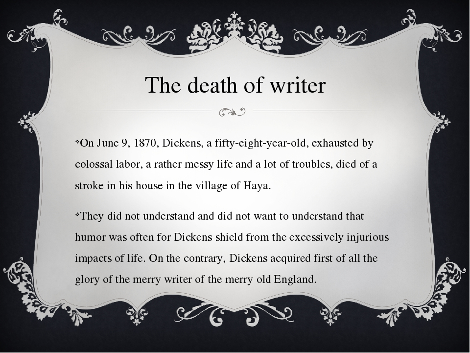 The death of writer On June 9, 1870, Dickens, a fifty-eight-year-old, exhaust...