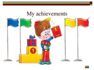 My achievements