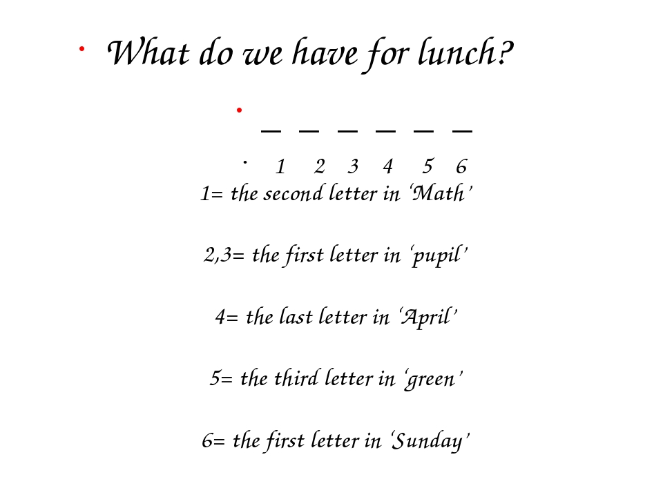 1= the second letter in 'Math' 2,3= the first letter in 'pupil' 4= the last l...