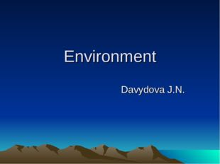 Environment Davydova J.N.