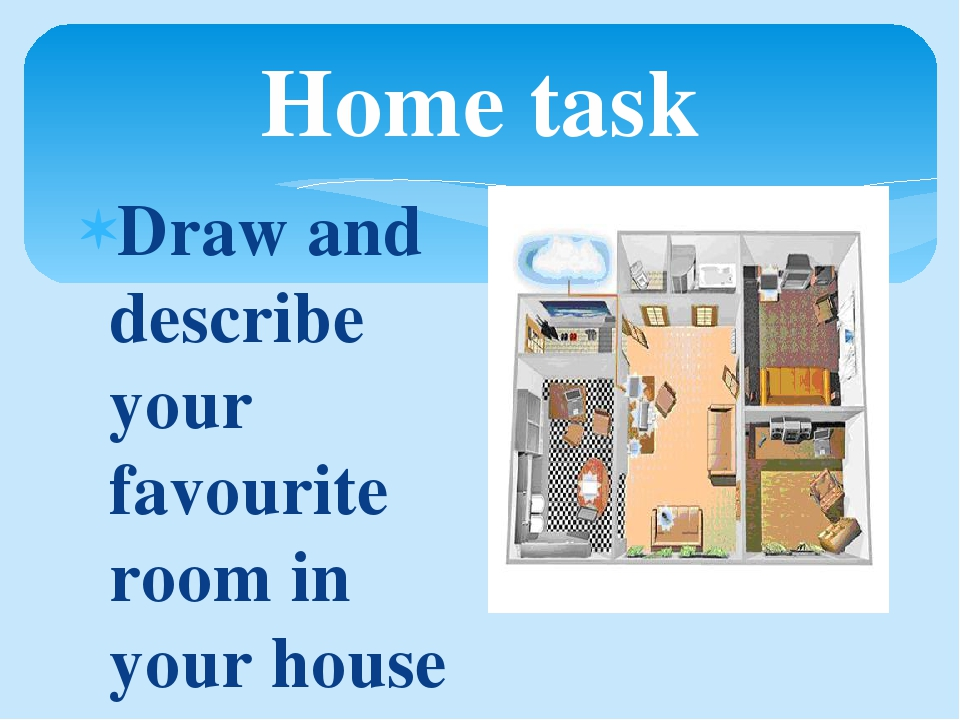 describe a room in your house essay My lovely room my room is my favorite place in my house, it is like the second heaven for me, i feel so comfortable to spend much time there to relax.