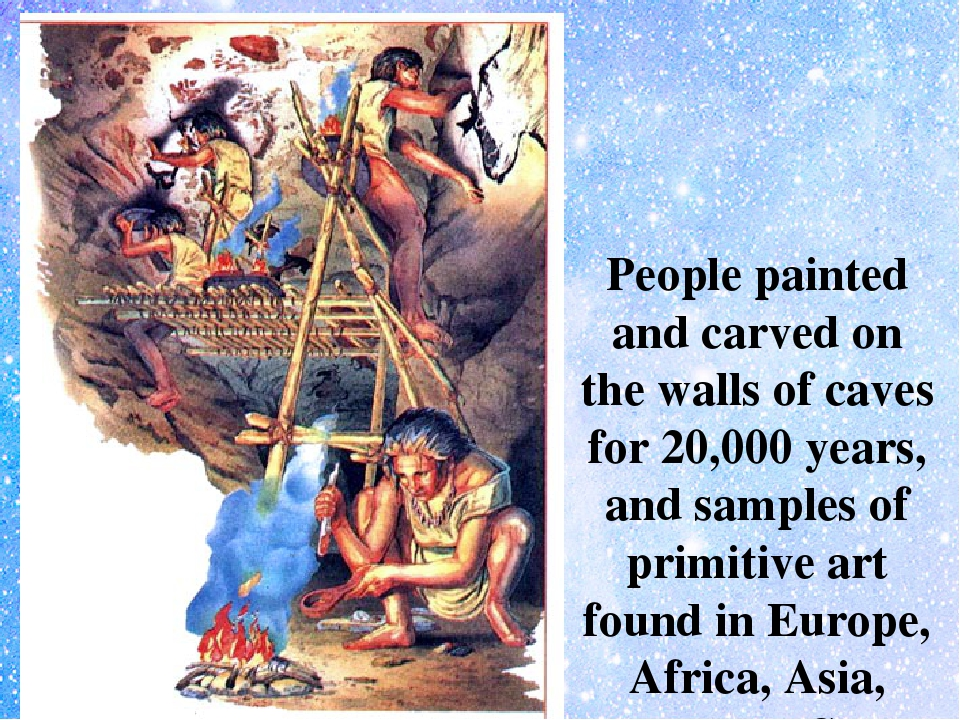 People painted and carved on the walls of caves for 20,000 years, and sample...