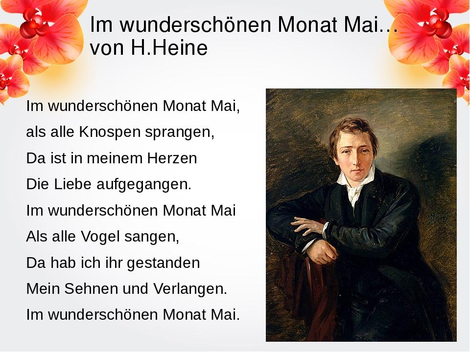 Im wunderschönen Monat Mai… von H.Heine Im wunderschönen Monat Mai, als alle...
