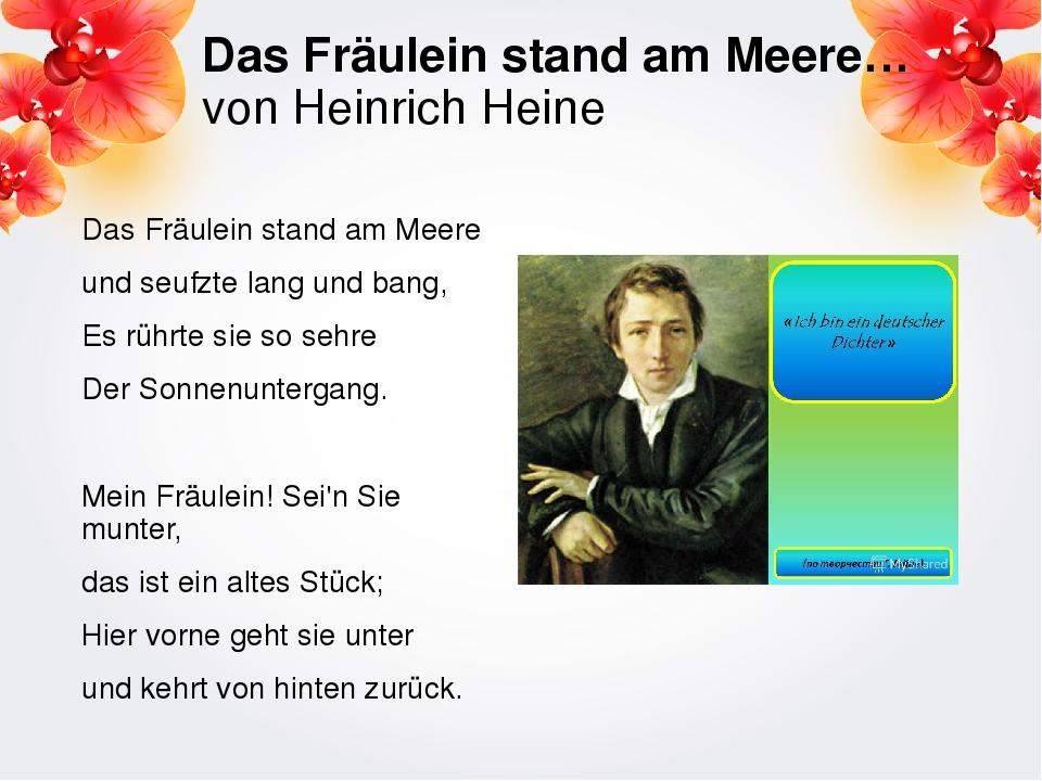 Das Fräulein stand am Meere… von Heinrich Heine Das Fräulein stand am Meere u...