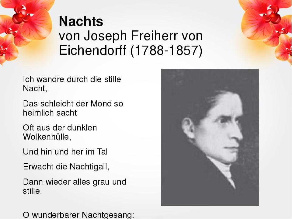 Nachts von Joseph Freiherr von Eichendorff (1788-1857) Ich wandre durch die s...