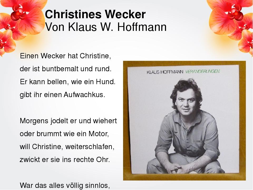 Christines Wecker Von Klaus W. Hoffmann Einen Wecker hat Christine, der ist b...