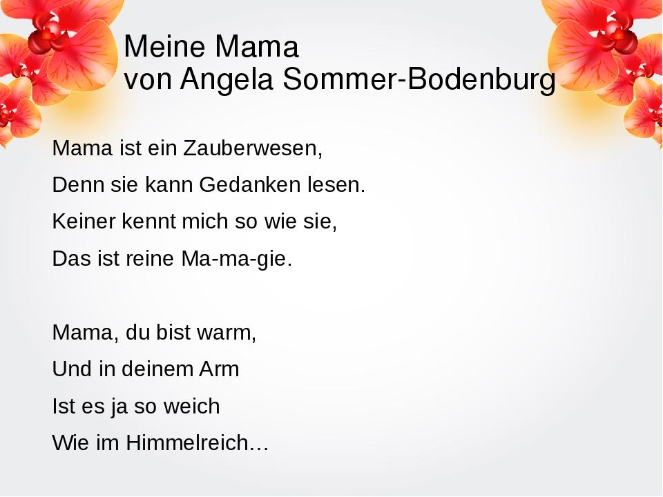 Meine Mama von Angela Sommer-Bodenburg Mama ist ein Zauberwesen, Denn sie kan...