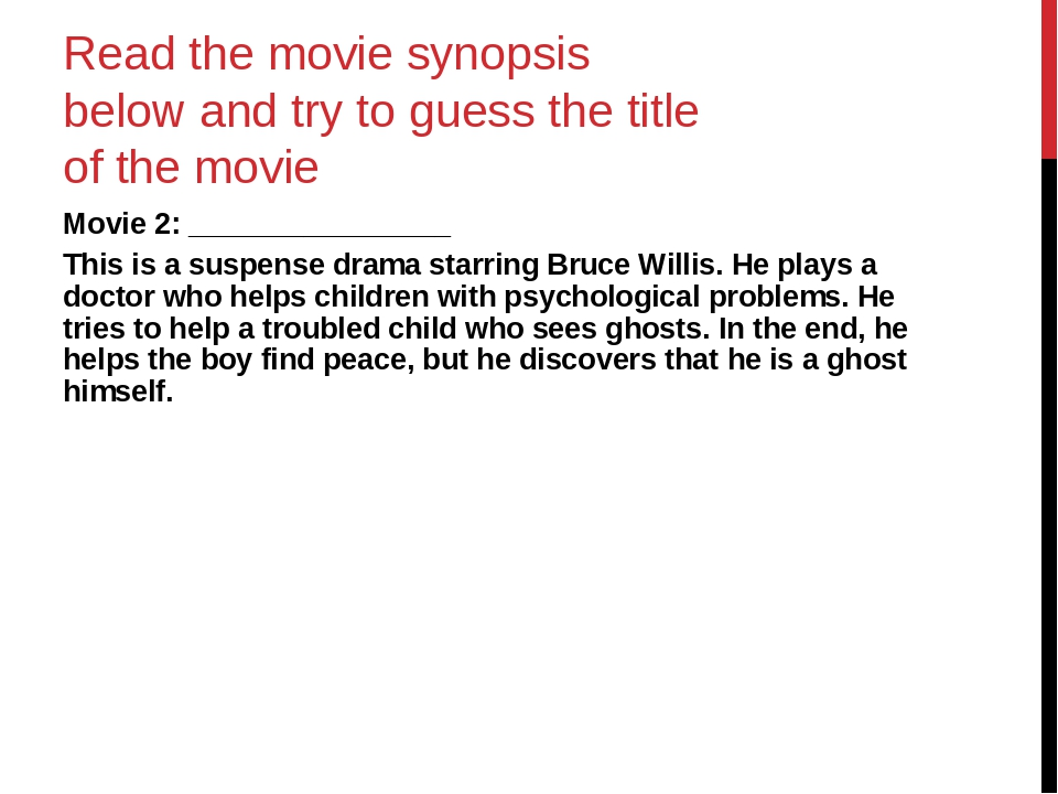 Read the movie synopsis below and try to guess the title of the movie Movie 2...