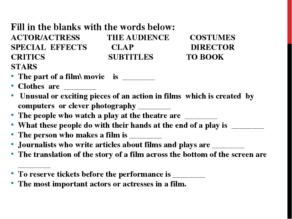 Fill in the blanks with the words below: ACTOR/ACTRESS THE AUDIENCE COSTUMES...