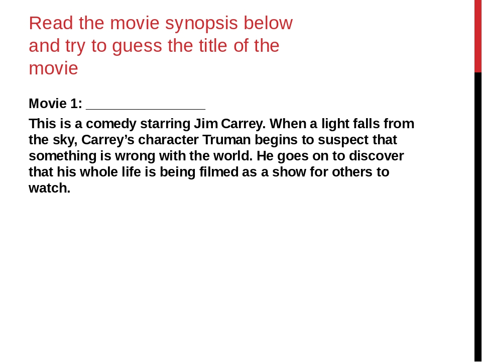 Read the movie synopsis below and try to guess the title of the movie Movie 1...
