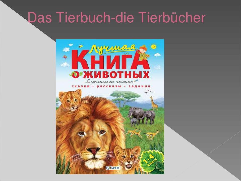 Das Tierbuch-die Tierbücher