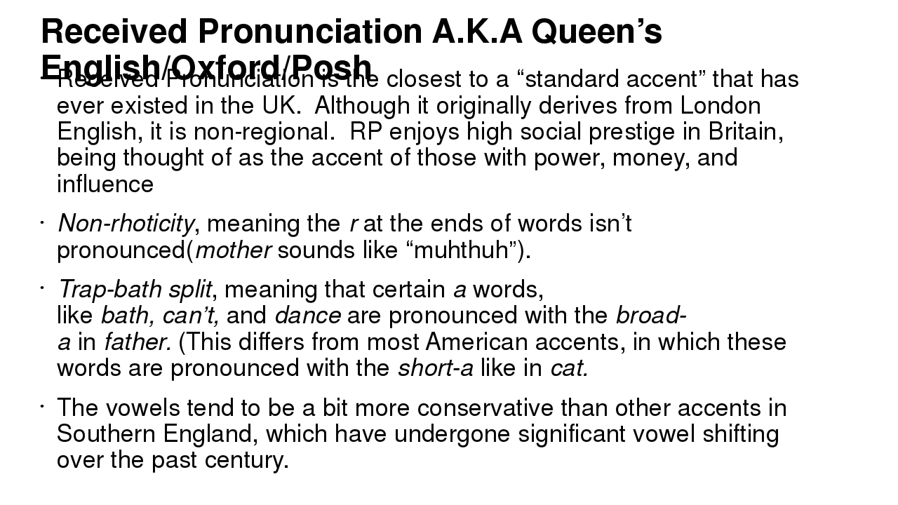 analysing the queens received pronunciation english language essay With aspects of the pronunciation of the english language that the queen's english (pronunciation) on world english, and received pronunciation is commonly.