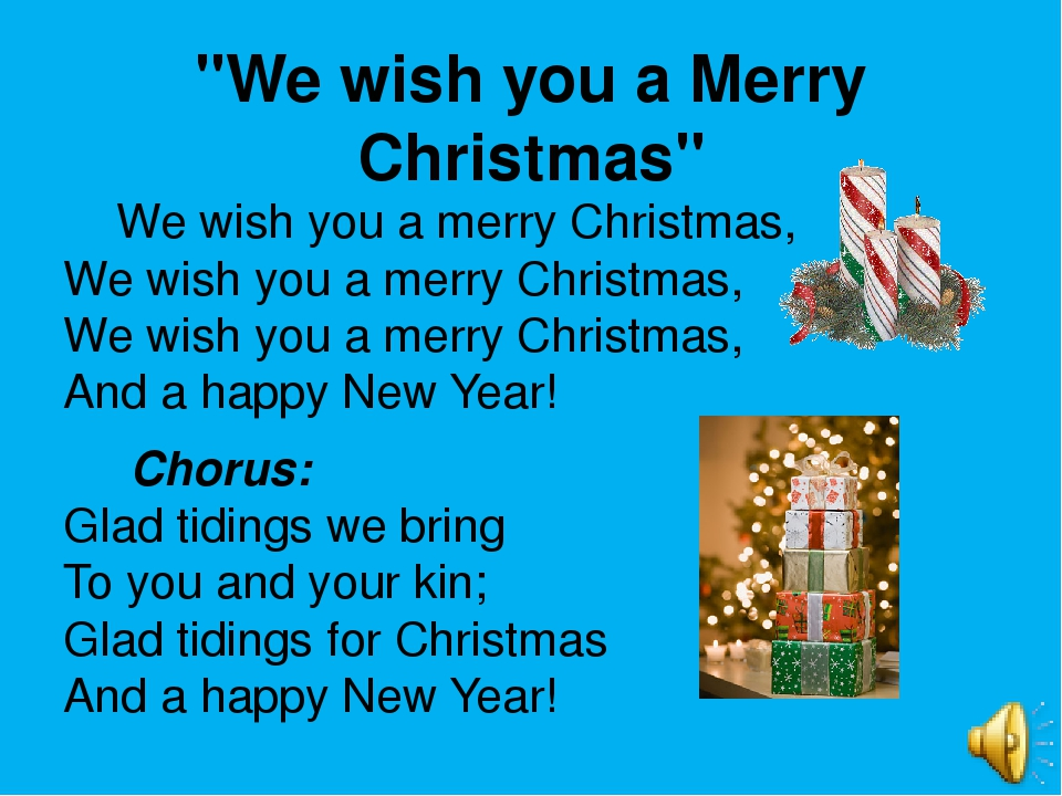 """We wish you a Merry Christmas"" We wish you a merry Christmas, We wish you a..."