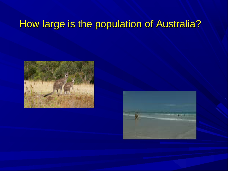 How large is the population of Australia?