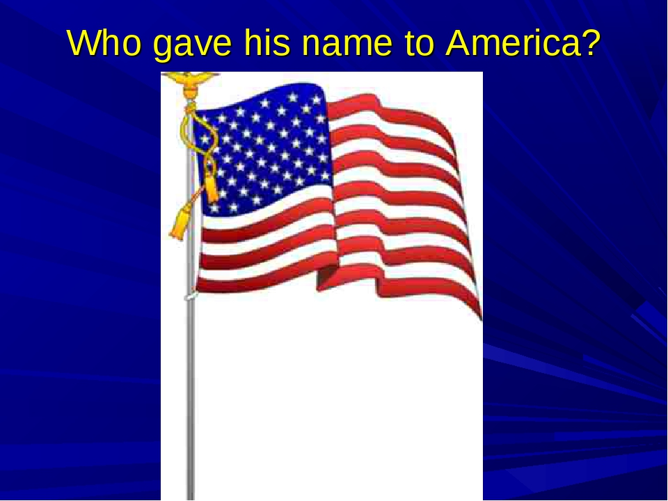 Who gave his name to America?
