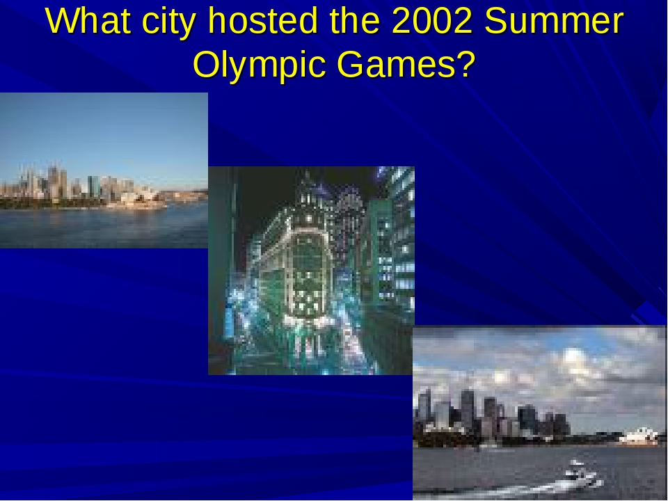 What city hosted the 2002 Summer Olympic Games?