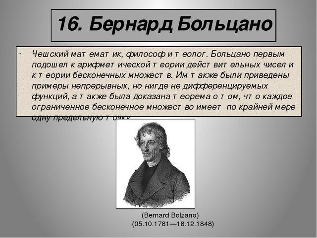 a short biography of philosopher and mathematician bernard bolzano A short survey of bolzano's work 29 4 theologian, and mathematician bernard bolzano the philosophy of bernard bolzano:.