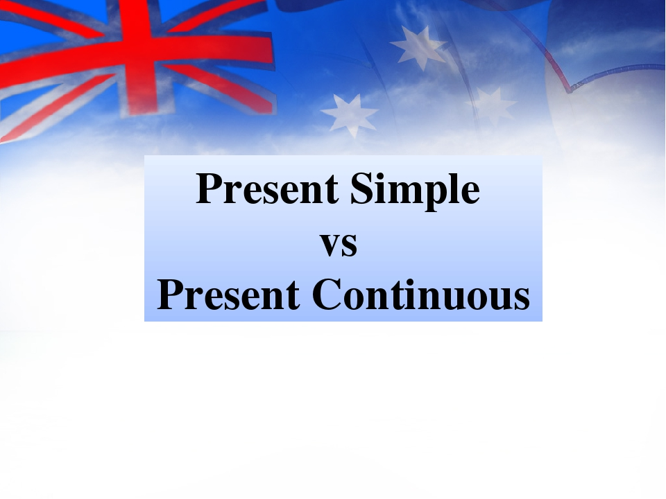English Exercises PRESENT SIMPLE VS PRESENT CONTINUOUS