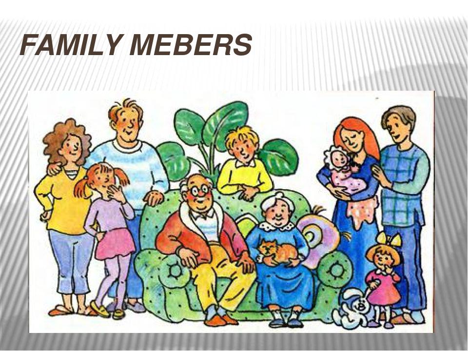 FAMILY MEBERS