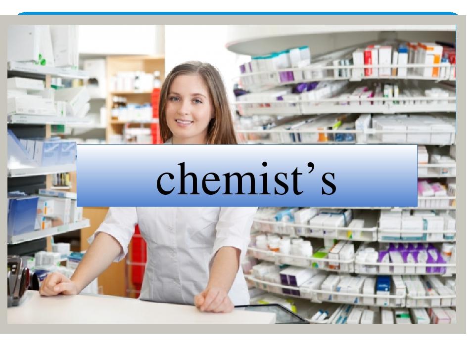 chemist Chemist - traduzione del vocabolo e dei suoi composti, e discussioni del forum.