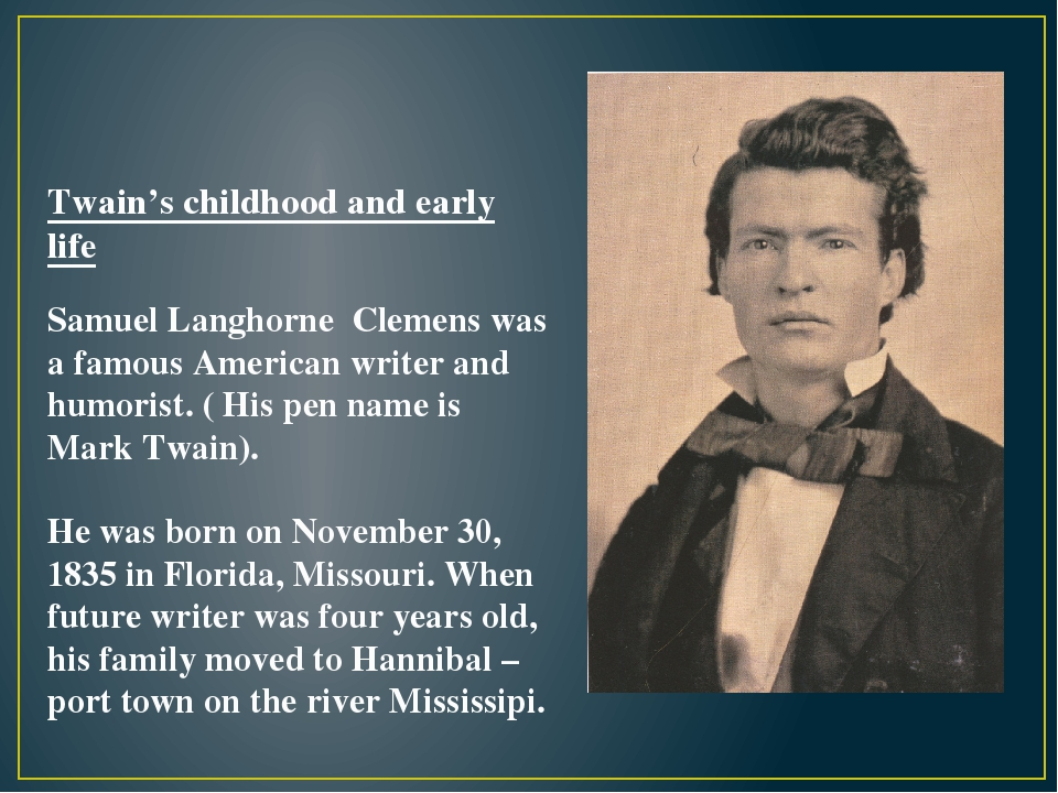 a biography of samuel langhorn clemens Named him samuel langhorne clemens (and twenty-odd years later young sam would rename himself mark twain) three years after samuel came into.