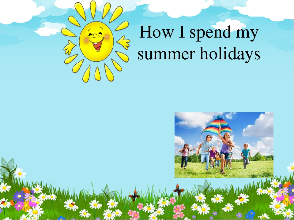 english essay-my best holiday Search results how i spent my holidays how i spent my summer vacation my summer vacation started on april 13 during holidays, i was reading story books and i saw so many cinemas.