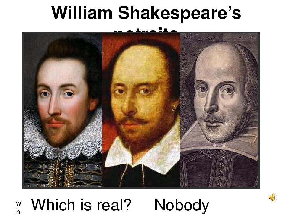 William Shakespeare's potraits wh Which is real? Nobody knows…