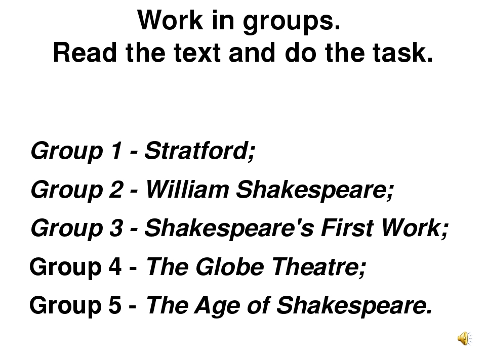 Work in groups. Read the text and do the task. Group 1 - Stratford; Group 2 -...