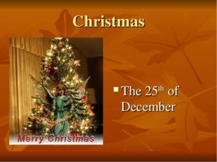 Christmas The 25th of December