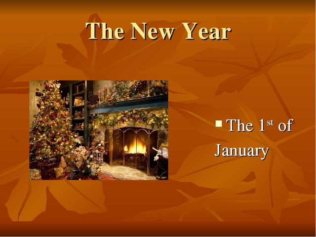 The New Year The 1st of January