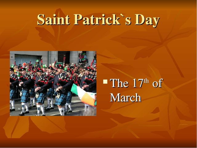 Saint Patrick`s Day The 17th of March