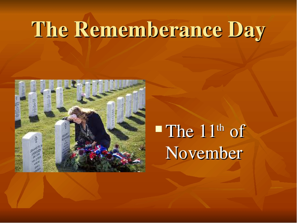 The Rememberance Day The 11th of November
