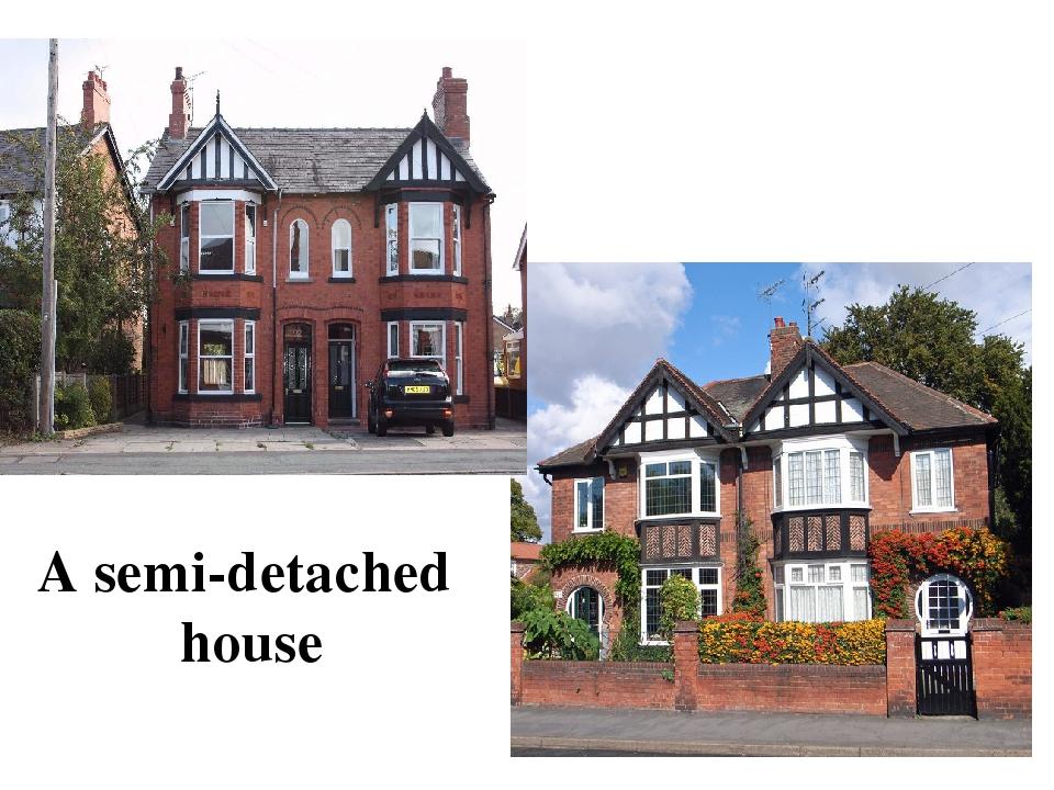 A semi-detached house