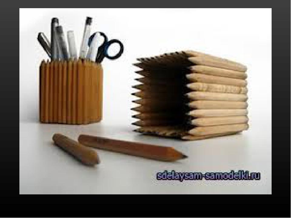 Как сделать своими руками подставку для ручек и карандашей своими руками