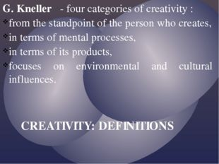 G. Kneller - four categories of creativity : from the standpoint of the perso